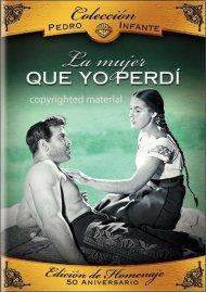 Coleccion Pedro Infante: La Mujer Que Yo Perdi