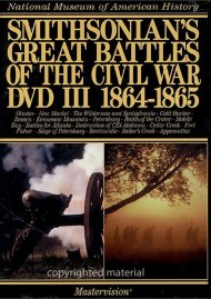 Smithsonians Great Battles Of The Civil War: Volume 3
