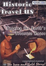 Historic Travel U.S.: Tapping The Earths Treasure House