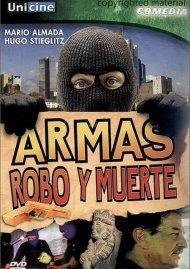 Armas, Robo Y Muerte