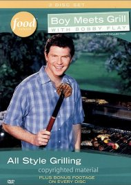 Boy Meets Grill With Bobby Flay: All Style Grilling
