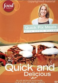 Quick Fix Meals With Robin Miller: Quick And Delicious