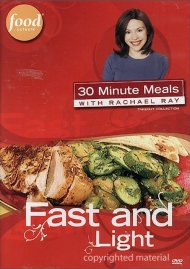 30 Minute Meals With Rachael Ray: Fast & Light
