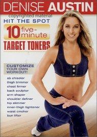 Denise Austin: Hit The Spot - 10 Five-Minute Target Toners