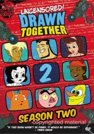 Drawn Together: Season Two (Uncensored)