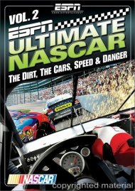 ESPN Ultimate NASCAR Vol. 2: The Dirt, The Cars, The Speed & Danger