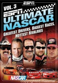 ESPN Ultimate NASCAR Vol. 3: Greatest Drivers, Biggest Races, Hottest Rivalries