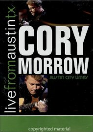 Cory Morrow: Live From Austin, TX
