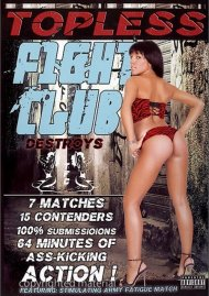Topless Fight Club: Destroys