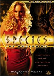 Species IV: The Awakening (Unrated)
