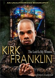 Kirk Franklin: The Lord Is My Witness