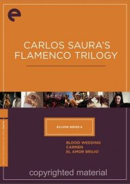 Carlos Sauras Flamenco Trilogy: Eclipse From The Criterion Collection