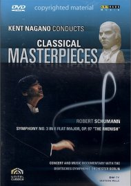 Kent Nagano Conducts Classical Masterpieces: Schumann