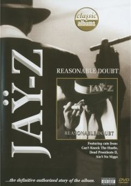 Classic Albums: Jay Z - Reasonable Doubt