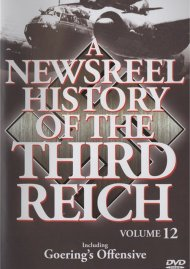 Newsreel History Of The Third Reich, A: Volume 12