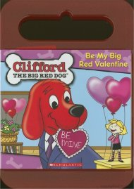 Clifford: Be My Big Red Valentine