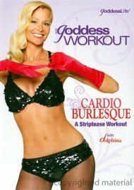 Goddess Workout, The: Cardio Burlesque - A Striptease Workout