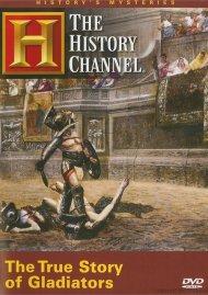 Historys Mysteries: The True Story Of Gladiators