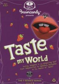 Braincandy: Taste My World