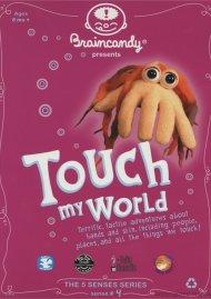 Braincandy: Touch My World