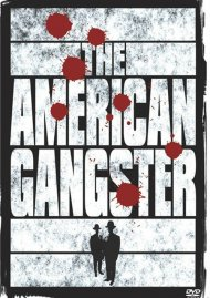 American Gangster, The