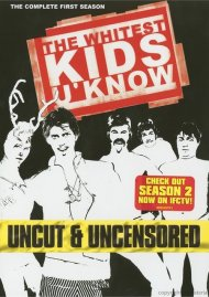 Whitest Kids U Know, The: The Complete First Season - Uncut & Uncensored