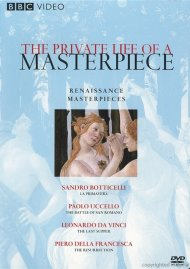 Private Life Of A Masterpiece, The: Renaissance Masterpieces