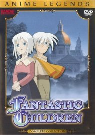 Fantastic Children: Anime Legends Complete Collection