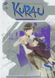 Kurau Phantom Memory: To Split Infinity - Volume 6
