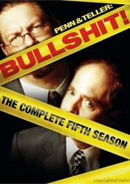 Penn & Teller: Bullshit! The Complete Season 5 (Uncensored)