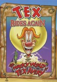 Wacky World Of Tex Avery, The: Tex Rides Again