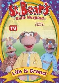 St. Bears Dolls Hospital: Life Is Grand