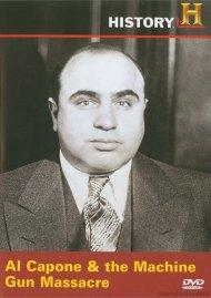 Man, Moment, Machine: Al Capone & The Machine Gun Massacre