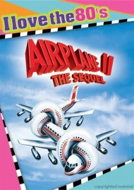 Airplane II: The Sequel (I Love The 80s)