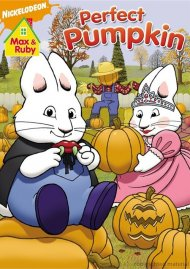 Max & Ruby: Max & Rubys Perfect Pumpkin