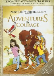 Adventures From The Book Of Virtues: Courage