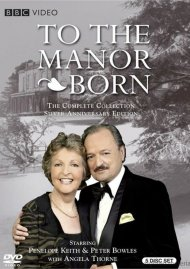 To The Manor Born: The Complete Series - Silver Anniversary Edition
