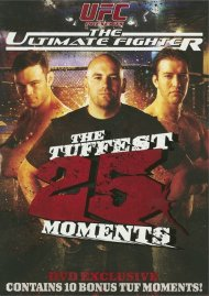 UFC: The Ultimate Fighter - The Tuffest 25 Moments