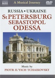 Musical Journey, A: Russia And Ukraine - St. Petersburg Sebastopol Odessa