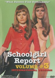 Schoolgirl Report: Volume 3 - What Parents Find Unthinkable (International Version)