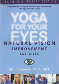 Yoga For Your Eyes: Tenth Anniversary Edition