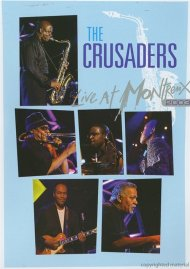 Crusaders, The: Live At Montreux 2003