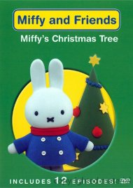 Miffy And Friends: Miffys Christmas Tree