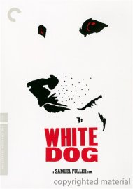 White Dog: The Criterion Collection