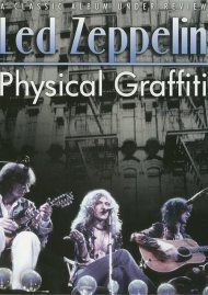 Led Zeppelin: A Classic Album Under Review - Physical Graffiti