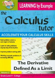 Calculus Tutor, The: The Derivative Defined As A Limit