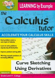 Calculus Tutor, The: Curve Sketching Using Derivatives