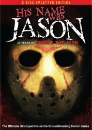 His Name Was Jason: 2-Disc Splatter Edition