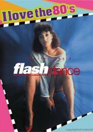 Flashdance (I Love The 80s Edition)