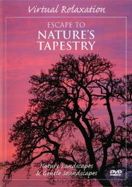 Virtual Relaxation: Escape To Natures Tapestry
